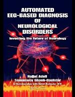 تشخیص اختلالات عصبی مبتنی بر EEG خودکار – ابتکار آینده نورولوژیAutomated EEG-Based Diagnosis of Neurological Disorders
