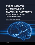 انسفالومیلیت (آماس مغز) اتوایمیون تجربی – مدل ها، زیست شناسی بیماری و درمان تجربیExperimental Autoimmune Encephalomyelitis