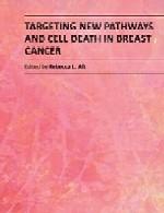 هدف قرار دادن مسیر های جدید و مرگ سلولی در سرطان سینهTargeting New Pathways and Cell Death in Breast Cancer