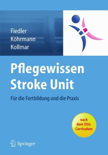 دانش پرستاری واحد سکته مغزی - برای آموزش و تمرین / Pflegewissen Stroke Unit