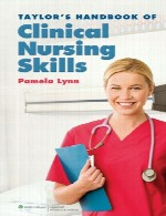 راهنمای مهارت های پرستاری بالینی تیلورTaylor Handbook of Clinical Nursing Skills