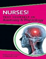 پرستاران! خود را در آناتومی و فیزیولوژی بیازماییدNurses! Test yourself in Anatomy & Physiology