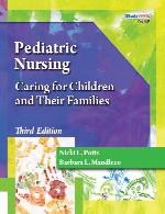 پرستاری کودکان – مراقبت از فرزندان و خانواده های آنهاPEDIATRIC NURSING