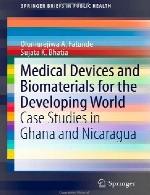 تجهیزات پزشکی و بیومتریال ها برای جهان در حال توسعهMedical Devices and Biomaterials for the Developing World