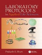 پروتکل های آزمایشگاهی در علوم کاربردی حیاتLaboratory Protocols in Applied Life Sciences