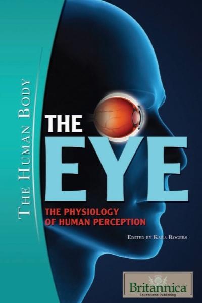 چشم – فیزیولوژی ادراک بشر / The Eye