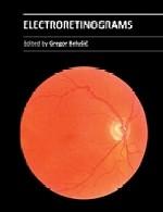 الکترورتینوگرام ها (ثبت گرافیکی فعالیت الکتریکی شبکیه چشم)Electroretinograms