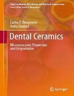 سرامیک دندانی – ریزساختار، خواص و تخریبDental Ceramics