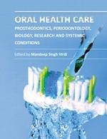 مراقبت از بهداشت دهان - پروتزهای دندانی – پریودنتولوژی، زیست شناسی، پژوهش و شرایط سیستمیکOral Health Care