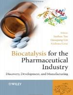 بیوکاتالیز برای صنعت داروسازی – کشف، توسعه و تولیدBiocatalysis for the Pharmaceutical Industry