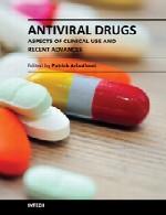 دارو های ضد ویروسی – جنبه های استفاده بالینی و پیشرفت های اخیرAntiviral Drugs