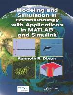 مدلسازی و شبیه سازی در اکوتوکسیکولوژی (بوم سم شناسی) با کاربرد ها در متلب (MATLAB) و سیمولینک (Simulink)Modeling and Simulation in Ecotoxicology