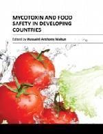 مایکو توکسین (سم قارچی) و ایمنی مواد غذایی در کشور های در حال توسعهMycotoxin and Food Safety in Developing