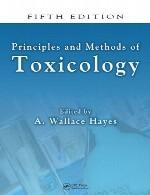 اصول و روش های سم شناسی هیز – ویرایش پنجمPrinciples and Methods of Toxicology - Fifth Edition