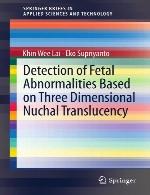 تشخیص اختلالات جنینی بر اساس فراتابی سه بعدی گردنیDetection of Fetal Abnormalities Based on Three Dimensional Nuchal Translucency