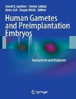گامت های انسانی و جنین ها پیش از لانه گزینی – ارزیابی و تشخیصHuman Gametes and Preimplantation Embryos