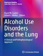اختلالات مصرف الکل و ریه – رویکرد بالینی و پاتوفیزیولوژیAlcohol Use Disorders and the Lung