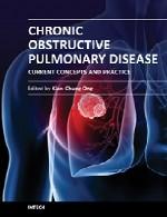 بیماری انسدادی مزمن ریه – مفاهیم کنونی و عملChronic Obstructive Pulmonary Disease