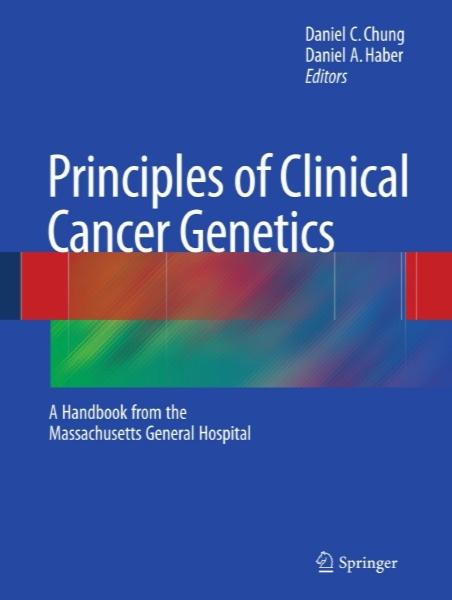 اصول ژنتیک بالینی سرطان - کتاب راهنمای بیمارستان عمومی ماساچوست / Principles of Clinical Cancer Genetics