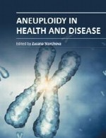 آنیوپلوییدی (نوعی اختلال کروموزومی) در سلامت و بیماریAneuploidy in Health and Disease