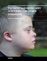 تشخیص پیش از تولد و غربالگری سندرم داونPrenatal Diagnosis and Screening for Down Syndrome