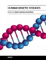 بیماری های ژنتیکی انسانیHuman Genetic Diseases