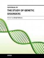 پیشرفت ها در مطالعه اختلالات ژنتیکیAdvances in the Study of Genetic Disorders