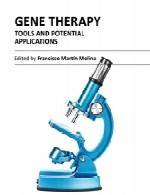 ژن درمانی (ژن تراپی) – ابزار ها و کاربرد های بالقوهGene Therapy