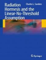 هورمسیس تابش و فرض خطی بدون آستانهRadiation Hormesis and the Linear-No-Threshold Assumption