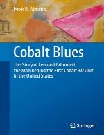 آبی های (Cobalt Blues): داستان لئونارد گریمنت، مرد پشت اولین واحد کبالت 60 در ایالات متحدهCobalt Blues