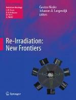 باز تابش – مرز های جدیدRe-Irradiation: New Frontiers