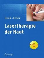 درمان پوست با لیزر (لیزر تراپی، لیزر درمانی)Lasertherapie der Haut