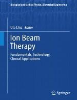 یون پرتو درمانی – اصول، فناوری، کاربرد های بالینیIon Beam Therapy