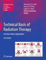 مبنای فنی پرتو درمانی – کاربرد های بالینی عملیTechnical Basis of Radiation Therapy
