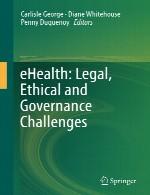 سلامت الکترونیک (ای هلث) – چالش های قانونی، اخلاقی و حاکمیتیeHealth: Legal, Ethical and Governance Challenges