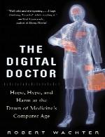دکتر دیجیتال – امید، اعتیاد به مواد مخدر، و آسیب در سپیده دم عصر رایانه پزشکیThe Digital Doctor