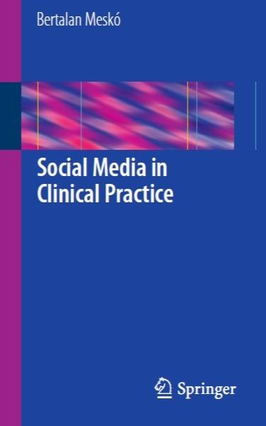 رسانه های اجتماعی در عمل بالینی / Social Media in Clinical Practice