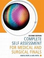 ارزیابی کامل خود برای فینال های پزشکی و جراحیComplete Self Assessment for Medical and Surgical Finals - Second Edition