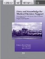 داده ها و دانش برای پشتیبانی تصمیم گیری پزشکیData and Knowledge for Medical Decision Support