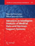 پیشرفت ها در تجزیه و تحلیل هوشمند اطلاعات پزشکی و سیستم های پشتیبانی تصمیم گیریAdvances in Intelligent Analysis of Medical Data and Decision Support Systems