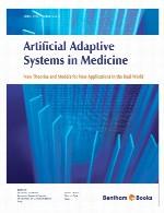 سیستم های مصنوعی تطبیقی در پزشکی – نظریه ها و مدل های جدید برای کاربرد های جدید در دنیای واقعیArtificial Adaptive Systems in Medicine