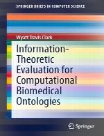 ارزیابی اطلاعات-تئوری هستی شناسی های محاسباتی زیست پزشکیInformation-Theoretic Evaluation for Computational Biomedical Ontologies