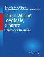 انفورماتیک پزشکی، مبانی و کاربرد های سلامت الکترونیکیInformatique médicale, e-Santé Fondements et applications