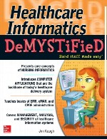 انفورماتیک بهداشت و درمانHealthcare Informatics DeMYSTiFieD