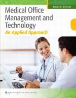 مدیریت و فناوری مطب پزشکی – رویکرد کاربردیMedical Office Management and Technology