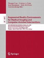 محیط های واقعیت افزوده برای تصویربرداری پزشکی و مداخلات حمایت شده با رایانهcomputer assisted intervention