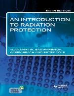 مقدمه ای بر حفاظت در برابر تشعشعAn Introduction to Radiation Protection, 6 edition