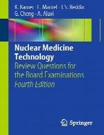 تکنولوژی پزشکی هسته ای – سوالات مروری برای آزمون های بوردNuclear Medicine Technology
