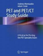 PET و PET / CT راهنمای مطالعه – مروری برای گذراندن آزمون تخصص PETPET and PET/CT Study Guide