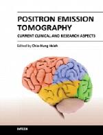 توموگرافی (پرتونگاری مقطعی) انتشار پوزیترون (پاد الکترون) – جنبه های بالینی و پژوهشی کنونیPositron emission tomography